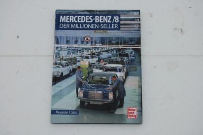 """Bei allen /8-Bestellungen ab 350.- € Warenwert gibt es dieses Buch kostenlos dazu! Buch """"Mercedes-Benz /8 – Der Millionenseller"""" Neuerscheinung 2020"""